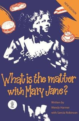 What is the Matter with Mary Jane? book