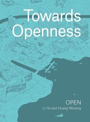 Towards Openness by Hu Li