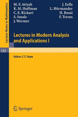 Lectures in Modern Analysis and Applications I by M. F. Atiyah