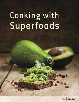 Cooking with Superfoods by Hannah Frey