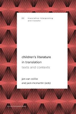 Children's Literature in Translation: Texts and Contexts by Jan Van Coillie