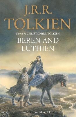 Beren and Luthien by J. R. R. Tolkien