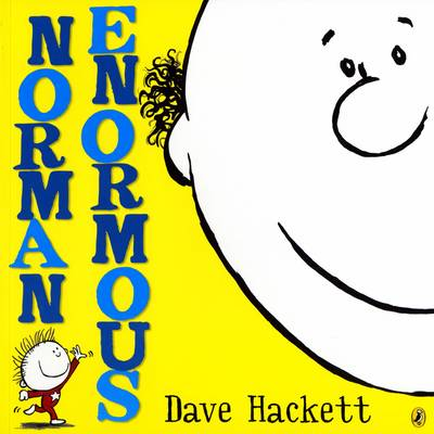 Norman Enormous by Dave Hackett