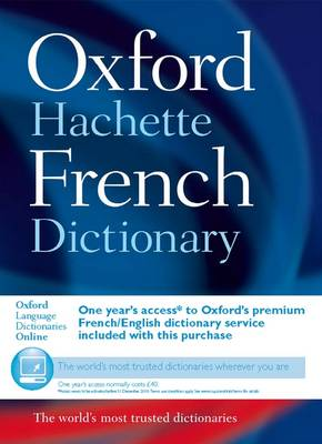 Oxford-Hachette French Dictionary by Oxford Languages