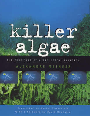 Killer Algae by Alexandre Meinesz
