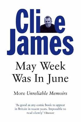 May Week Was In June by Clive James