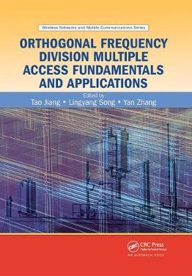 Orthogonal Frequency Division Multiple Access Fundamentals and Applications by Tao Jiang