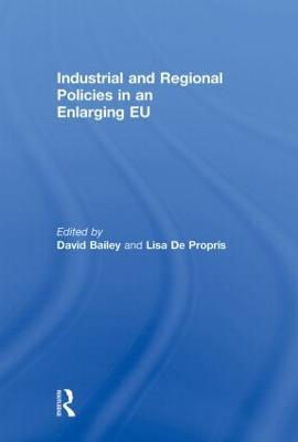 Industrial and Regional Policies in an Enlarging EU book