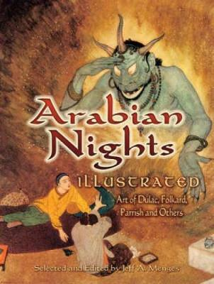 Arabian Nights Illustrated by Jeff A. Menges