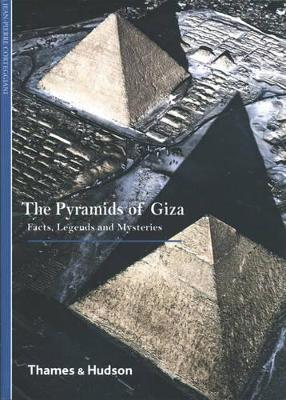 Pyramids of Giza: Facts, Legends and Mysteries by Jean-Pierre Corteggiani