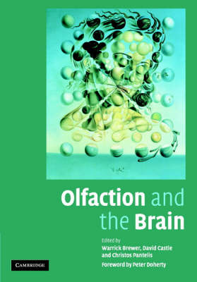 Olfaction and the Brain by Warrick J. Brewer