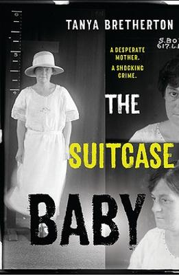Suitcase Baby by Tanya Bretherton