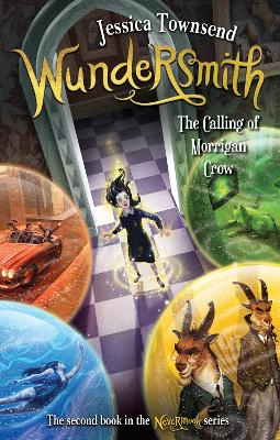 Wundersmith: The Calling of Morrigan Crow: Nevermoor 2 by Jessica Townsend
