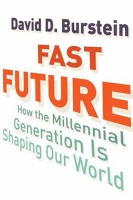 Fast Future by David D. Burstein