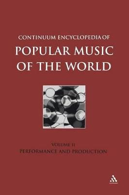 Continuum Encyclopedia of Popular Music of the World Production and Performance v. 2 by Michael Seed