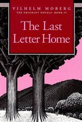Last Letter Home by Vilhelm Moberg