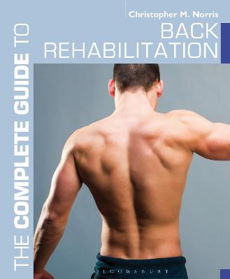 Complete Guide to Back Rehabilitation book