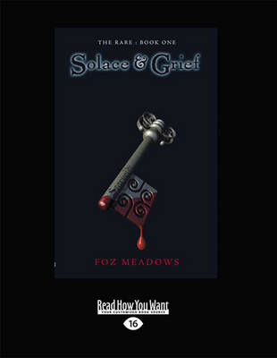Solace and Grief by Foz Meadows