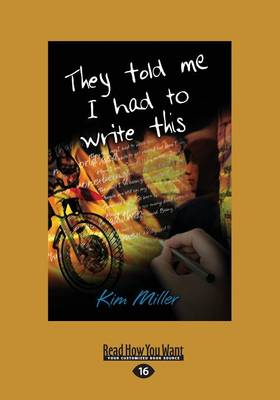 They Told Me I Had to Write This by Kim Miller