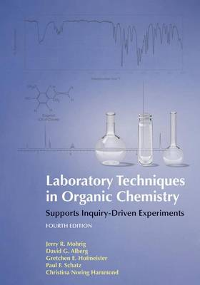 Laboratory Techniques in Organic Chemistry by Gretchen Hofmeister