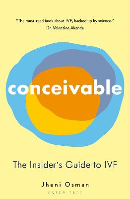 Conceivable: The Insider's Guide to IVF book