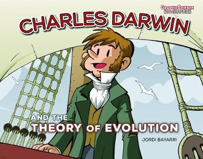 Charles Darwin and the Theory of Evolution by Jordi Bayarri