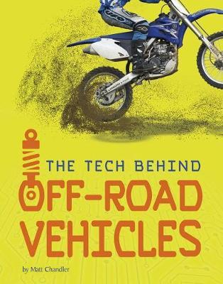 Off-Road Vehicles by Matt Chandler