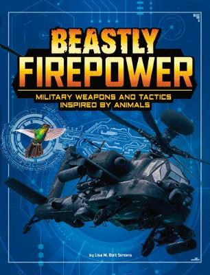 Beastly Firepower: Military Weapons and Tactics Inspired by Animals book