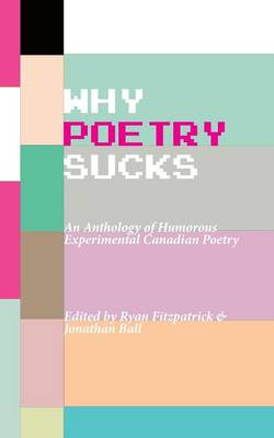 Why Poetry Sucks by Ryan Fitzpatrick
