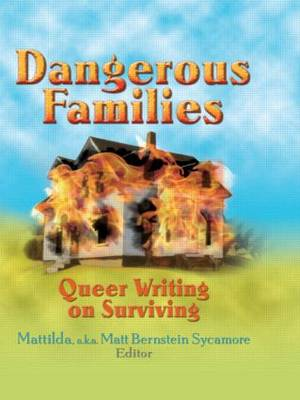 Dangerous Families by Matt Bernstein Sycamore