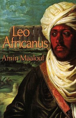 Leo Africanus by Amin Maalouf