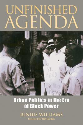 Unfinished Agenda by Junius W. Williams