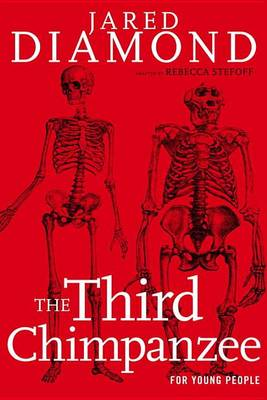 The Third Chimpanzee for Young People by Professor of Geography Jared Diamond