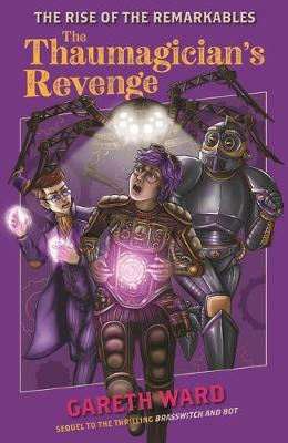 The Rise of the Remarkables: The Thaumagician's Revenge book