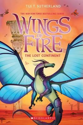 Wings of Fire #11: The Lost Continent book