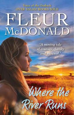 Where the River Runs by Fleur McDonald