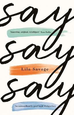 Say Say Say by Lila Savage