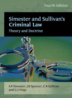 Simester and Sullivan's Criminal Law: Theory and Doctrine by Andrew Simester