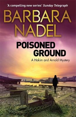 Poisoned Ground by Barbara Nadel