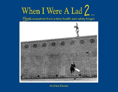 Tales From When I Were A Lad by Andrew Davies