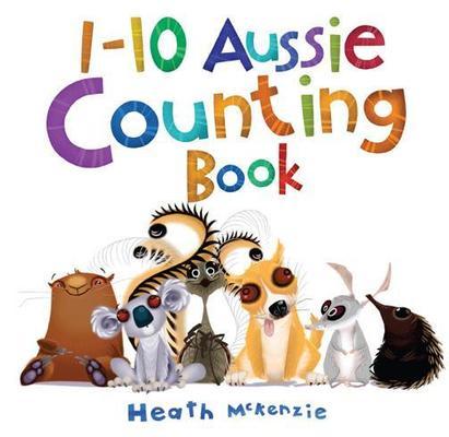 1-10 Aussie Counting Book by Heath McKenzie