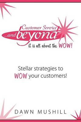 Customer Service and Beyond book