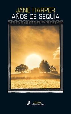 Anos de Sequia by Jane Harper
