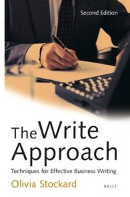 The Write Approach: Techniques for Effective Business Writing by Olivia Stockard