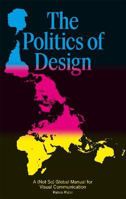 The Politics of Design by Ruben Pater