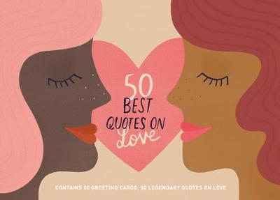 50 Best Quotes on Love: Contains 50 postcards, 50 legendary quotes on love book