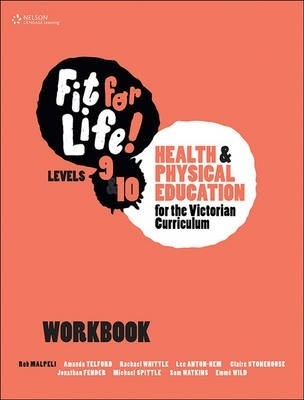 Fit for Life! for Victoria Levels 9'10 Workbook by Rob Malpeli