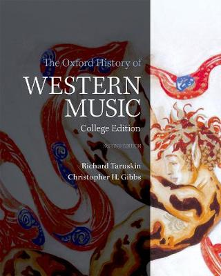 Oxford History of Western Music by Christopher H. Gibbs