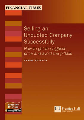 Selling an Unquoted Company Successfully by Barrie Pearson