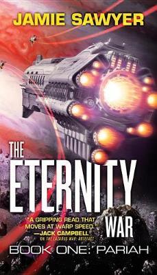 The Eternity War by Jamie Sawyer